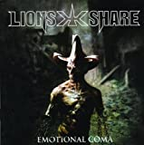 Emotional Coma by LION's SHARE (2007-06-18)