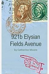 921b Elysian Fields Avenue: (return to sender) Paperback