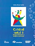 img - for Calidad total/ Total Quality (Spanish Edition) book / textbook / text book