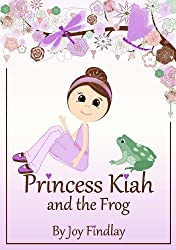 Children's Book - Princess Kiah and the Frog (Princess Kiah and the Peas 2)
