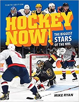Hockey Now The Biggest Stars Of The Nhl Mike Ryan 9780228102168