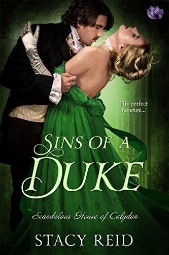 Sins of a duke scandalous house of calydon series book 3 sins of a duke scandalous house of calydon series book 3 by reid fandeluxe PDF
