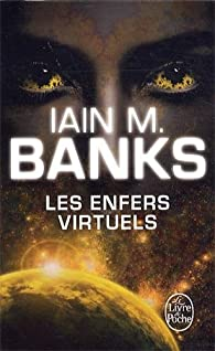 Les Enfers virtuels par Iain Banks