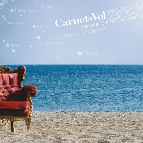 Carnet De Vol - Escale 1 (A Co...