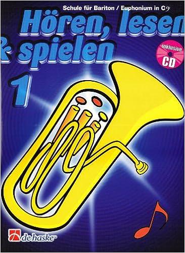 H/ören Schule f/ür Posaune in C lesen /& spielen Audio-CD m BC