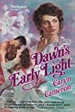 Dawn's Early Light, Caryn Cameron, 0373286112