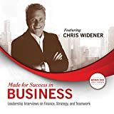 img - for Made for Success in Business: Leadership Interviews on Finance, Strategy, and Teamwork book / textbook / text book