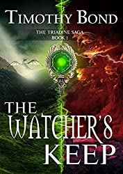 The Watcher's Keep: An Epic Fantasy (The Triadine Saga Book 1)