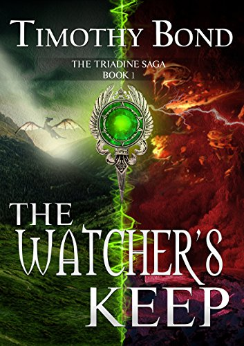 The Watcher's Keep: An Epic Fantasy (The Triadine Saga Book 1)