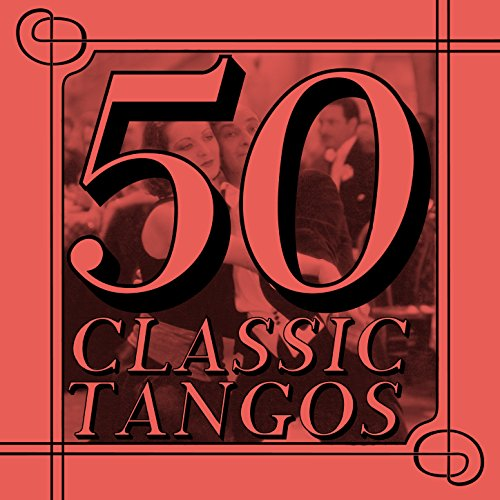 Enrique Rodriguez Stream or buy for $5.99 · 50 Classic Tangos