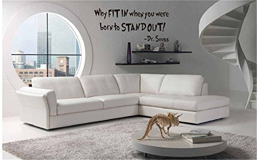 Stickers Vinyl Wall Art Decals Letters Quotes Decoration Why fit When You were Born to Standout Dr.Seuss