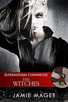 Supernatural Chronicles: The Witches: Godly Games (Web of Hearts and Souls #18) (Insight  Book 13) by [Magee, Jamie]