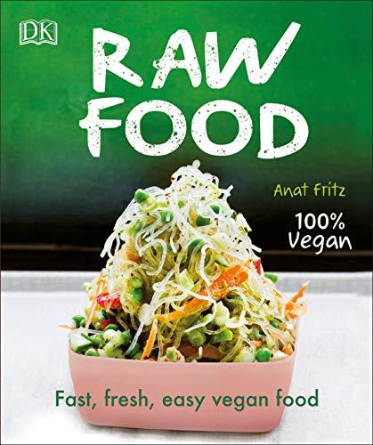 Book Cover: Raw Food: Fast, Fresh, Easy Vegan Food