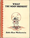 img - for What the moon brought book / textbook / text book