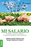 img - for Mi salario (Spanish Edition) book / textbook / text book