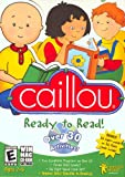 Caillou Ready To Read Caillou helps build reading skills and make reading fun! Age Rating:2 - 6