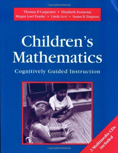 By Thomas P. Carpenter - Children's Mathematics: Cognitively Guided Instruction: 1st (first) Edition