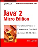 img - for Java 2 Micro Edition: Professional Developer's Guide (Professional Developer's Guide Series) book / textbook / text book