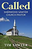 Called: Sherwood Sawyer Church Pastor