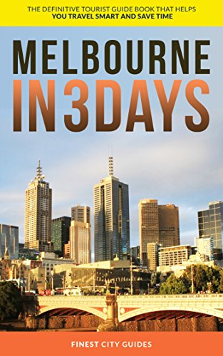 Melbourne travel guide itinerary and things to do.