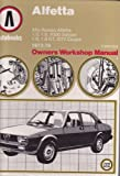 Alfa Romeo Alfetta 1973-79 Autobook Owner's Workshop Manual