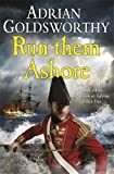 Run Them Ashore (Napoleonic Wars 5)