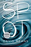 img - for The Spot: Stories book / textbook / text book