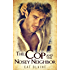 The Cop and the Nosey Neighbor