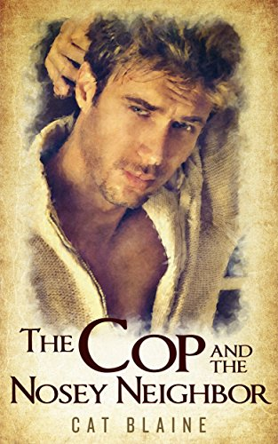 (The Cop and the Nosey Neighbor)