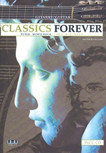 Classics Forever: Dt. /Engl.