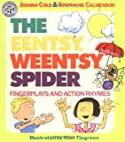 img - for By Joanna Cole The Eentsy, Weentsy Spider: Fingerplays and Action Rhymes (Paperback) September 20, 1991 book / textbook / text book