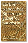 Carbon Nanotubes, Biosensors & Energy harvesting