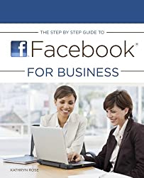 The Step by Step Guide to Facebook for Business