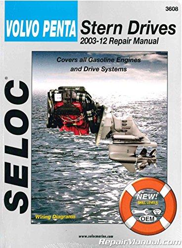 (SL3608 Seloc Volvo Penta Stern Drive 2003-2012 Boat Repair Manual)