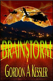 BRAINSTORM - a Thriller Novel by [Kessler, Gordon A]