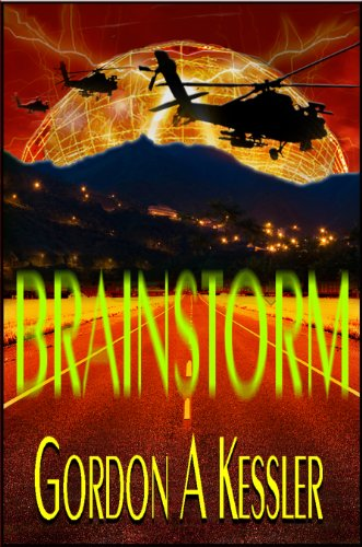 Book: BRAINSTORM - a Thriller Novel (Daniel McMaster Series) by Gordon A Kessler