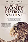 When Money Destroys Nations: How Hyperin
