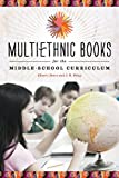 Multiethnic Books for the Middle-School Curriculum, Cherri Joes and J. B. Petty, 0838911633