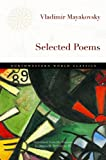 Selected Poems, Vladimir Mayakovsky and James H. McGavran, 0810129078