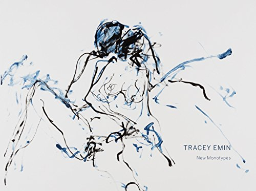 Tracey Emin: New Monotypes