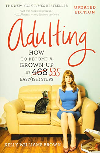 Adulting: How to Become a...