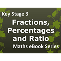 Secondary School 'KS3 (Key Stage 3) - Maths - Fractions, Percentages and Ratio - Ages 11-14' eBook