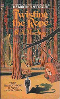 Twisting the Rope by R.A. MacAvoy fantasy book reviews
