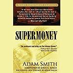Supermoney | Adam Smith