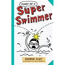 Diary of a Super Swimmer (Diary of a...)
