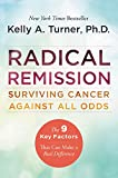 In her New York Times bestseller, Radical Remission: Surviving Cancer Against All Odds, Dr. Kelly A. Turner, founder of the Radical Remission Project, uncovers nine factors that can lead to a spontaneous remission from cancer—even after convention...