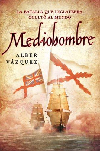 Descargar Libro Mediohombre Alber Vázquez