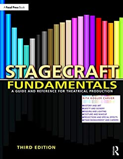 Stagecraft Fundamentals Second Edition: A Guide and Reference for