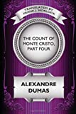 The Count of Monte Cristo, Part, Alexandre Dumas, 1434435520