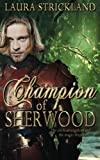 img - for Champion of Sherwood by Laura Strickland (2014-01-18) book / textbook / text book